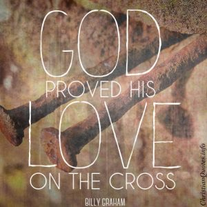 Billy-Graham-Quote-God-Proved-his-Love-300x300